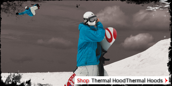 Thermal Hoods